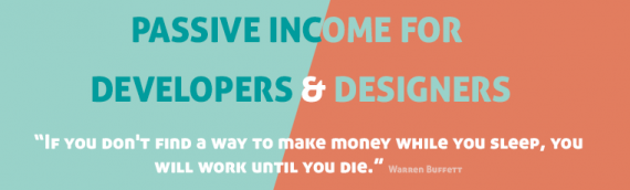 11 Passive Income Ideas for Designers & Developers